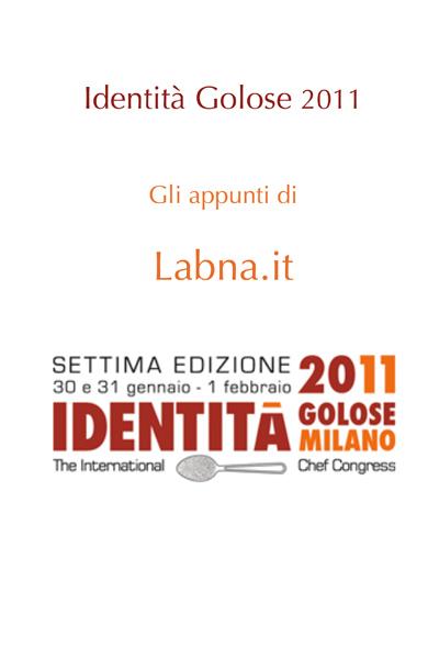 Identità Golose 2011: come è andata