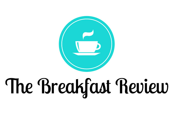 The Breakfast Review: il gourmet si vede dal mattino!